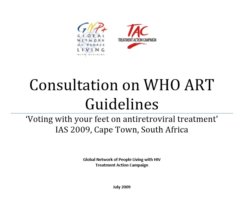 Consultation on WHO ART Guidelines: 'Voting with your feet on antiretroviral treatment'