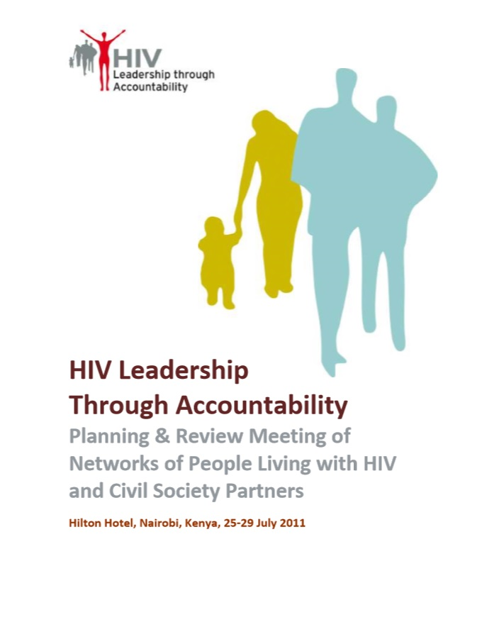 HIV Leadership Through Accountability Planning & Review Meeting of Networks of People Living with HIV and Civil Society Partners 2011